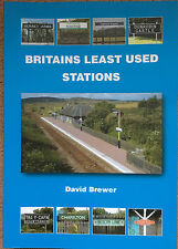 Britains Least Used Stations Paperback by David Brewer