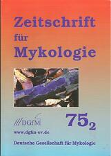 Zeitschrift für Mykologie Pilzkunde 75 - 2 2009 DGFM