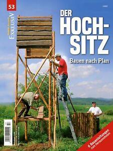 WILD UND HUND Exklusiv Nr. 53: Der Hochsitz inkl. 6 Bauanleitungen gratis