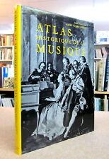 ATLAS HISTORIQUE DE LA MUSIQUE. Par P. Collaer