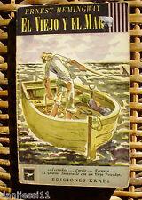 Ediciones Kraft/ El viejo y el mar/ Ernest Hemingway/ 1955