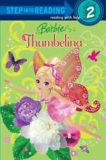 Barbie: Thumbelina [Barbie] [Step into Reading]