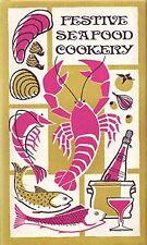 B000QWAAJI Festive Seafood Cookery