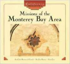 Missions of the Monterey Bay Area (California Missions)-ExLibrary