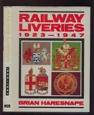 RAILWAY LIVERIES 1923-1947