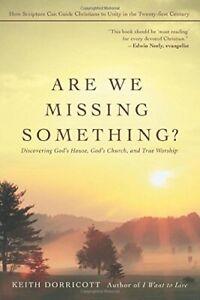 Are we missing something? Keith Dorricott 9780595433926