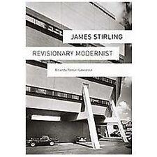 James Stirling: Revisionary Modernist by Lawrence, Amanda Reeser