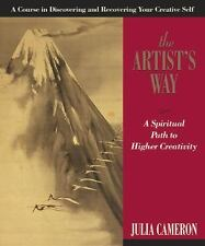 The Artist's Way: A Spiritual Path to Higher Creativity Julia Cameron 2002 e5