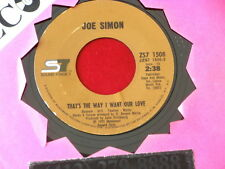 JOE SIMON~ THAT'S THE WAY I WANT OUR LOVE~ MISTY BLUE~ VG+~ SOUL 45