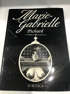 Marie Gabrielle Pichard Eurotica Comic Graphic Novel Underground Rare Adult