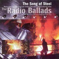 Radio Ballads 2006: The Songs Of Steel [CD]