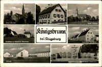 Königsbrunn bei Augsburg AK ~1950/60 Rathaus Kirchen Kapelle Schule Gefallenen D