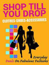 "Shop Til You Drop Apparel Footwear Retail Display Sign, 18""w x 24""h, Full Color"