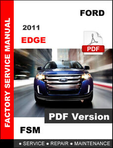 2011 FORD EDGE OFFICIAL FACTORY SERVICE REPAIR WORKSHOP MANUAL + WIRING DIAGRAMS