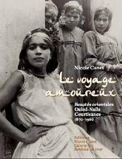 Prostitution dans les colonies/Le voyage amoureux, 1870/1960, Photographies