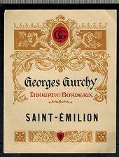 Ancienne Etiquette de Vin - Saint.Emilion -G.Gurchy - New - Réf.n°342