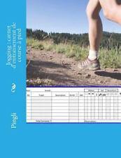 Jogging : Carnet d'entrainement de Course à Pied by Pingli (2014, Paperback)