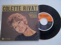 EP 45 TOURS VINYLE , COLETTE RIVAT , TOI QUI L ' AS DIT . VG / VG .