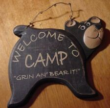 WELCOME TO CAMP GRIN & BEAR IT Black Bear Wood Cabin Wall Sign Home Decor NEW