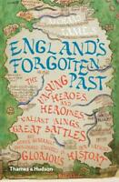 England's Forgotten Past: The Unsung Heroes and , Richard Tames, New