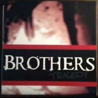 """Brothers - Tragedy (7"""", Num, Whi) Vinyl Schallplatte - 28176"""