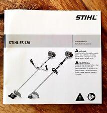 STIHL  Trimmer/Brushcutter Instruction Manual FS 130