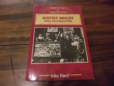 Directors in Perspective: Bertolt Brecht : Chaos, according to Plan by John Fueg