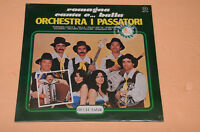 ORCHESTRA I PASSATORI LP ROMAGNA CANTA E BALLA ORIG SIGILL LISCIO ROMAGNA FOLK !