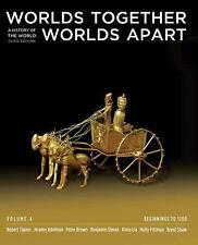 Worlds Together, Worlds Apart: A History of the World: Beginnings to 1200 (Third