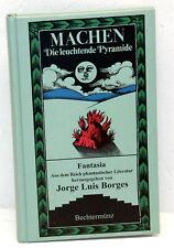 Arthur Machen - DIE LEUCHTENDE PYRAMIDE