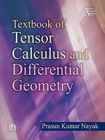 Textbook Of Tensor Calculus And Differential Geometry by Nayak, Prasun Kumar (Pa