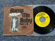 Dooley Silverspoon - Bump me baby 7'' Single