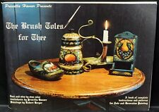 The Brush Toles For Thee by Patricia Hauser - A Tole Painting/Patterns Book
