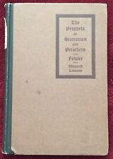 The Prophets as Statesmen and Preachers Henry Fowler © 1904 Pilgrim Press HB