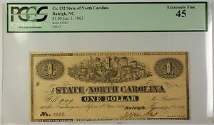 1863 $1 State Of North Carolina Raleigh NC Obsolete Note Cr. 132 PCGS EF-45 WW
