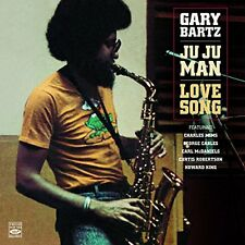 Gary Bartz JU JU MAN + LOVE SONG (2 LP ON 1 CD)