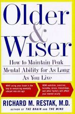 Older and Wiser: How to Maintain Peak Mental Ability for As Long As You Live by