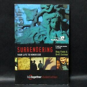Surrendering Your Life to Honor God Life Together Student Edition Softcover