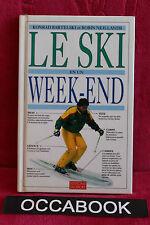 Le Ski en un week-end - K. Bartelski