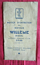 WILLEME  diesel licence Junkers - c.l.m 2 PJ 85 / Notice d'entretien du moteur