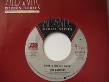 """THE DRIFTERS """"SWEETS FOR MY SWEET"""" / """"I'LL TAKE YOU HOME"""" 7"""" 45 MINT 1977"""