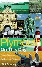 NEW Plymouth On This Day: History, Facts & Figures from Every Day of the Year