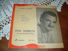 """PIERO TROMBETTA """" ZINGARO -VECCHIA LUNA - 'O SOLE MIO..."""" E.P.  ITALY'56"""