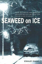 SEAWEED ON ICE (Touchwood Mystery) - New Book EVANS S