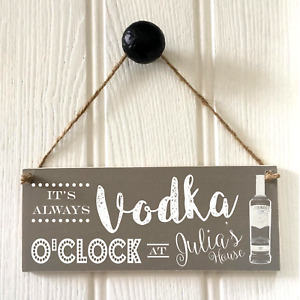 Personalised Vodka O'Clock Sign New Home House Warming Drinks Plaque LOVE VODKA