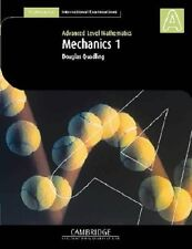 Mechanics 1 (International) (Cambridge International Examinations), Quadling, Do