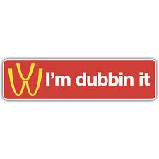 I'm dubbin it bumper sticker 180mm wide vw rat look