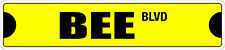 "*Aluminum* Bee1 4"" x 18"" Metal Novelty Street Sign  SS 520"