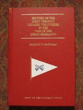 FIRST VERMONT CAVALRY VOLUNTEERS - CIVIL WAR - ONLY 1000 PRINTED - BRAND NEW