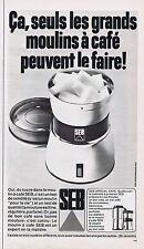 PUBLICITE ADVERTISING 064 1971 SEB moulin à café
